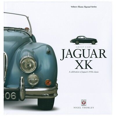 Jaguar XK A Celebration Of Jaguars 1950s Classic, hardback book