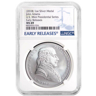 2018 John Adams Silver Presidential Medal 1oz. NGC MS69 Blue ER Label