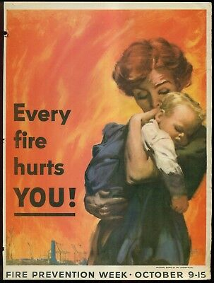 "Vintage Fire Prevention Week ""Every Fire Hurts You! Artist Signed Poster"