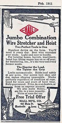 Old 1911 ad~ HALL Combination WIRE STRETCHER and HOIST, Hall Mfg. Co.~ Farm Tool