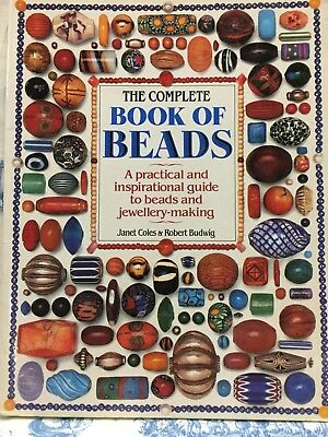 The Complete Book of Beads by Janet Coles (Author), Robert Budwig (Author)