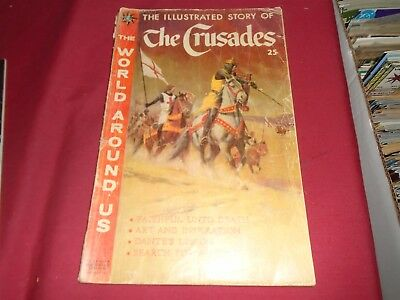 WORLD AROUND US The Crusades Classics Illustrated 1959 HRN 563 Fair