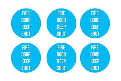 6 x FIRE DOOR KEEP SHUT STICKERS- 75x75mm(L1011)