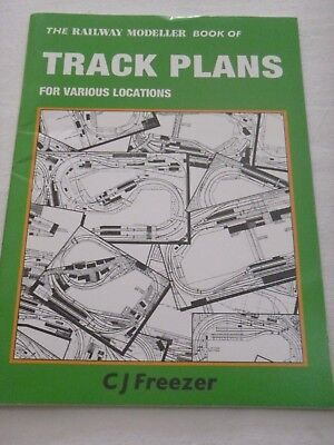 The Railway Modeller Book Of Track Plans for Various Locations by C.J Freezer