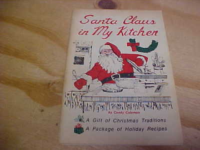 Vintage Santa Claus in my Kitchen Candy Coleman Christmas Traditions Holiday