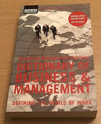 DICTIONARY OF BUSINESS & MANAGEMENT Chartered Management Institute Book