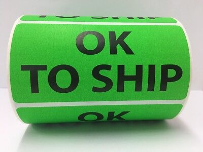 """Green OK TO SHIP Shipping Special Handling Labels (4"""" x 2"""", 500/Roll)"""
