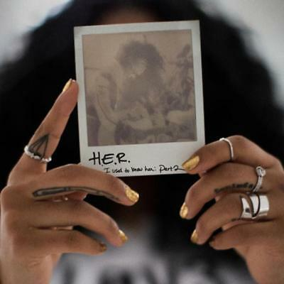 H.E.R. I Used to Know Her Part 2 EP 2018 (Mixtape) Official CD Album Rap Hip Hop