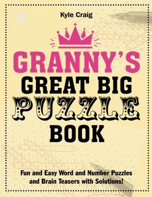 Granny's Great Big PUZZLE Book: Fun and Easy Word Number Puzzles Brain...