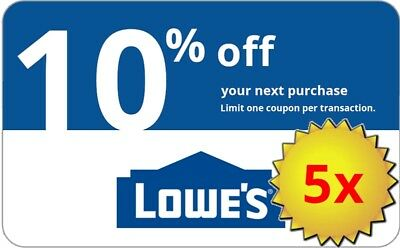 Five 5x Lowes 10% OFFCoupons-InStore and Online -Fast-Delivery----