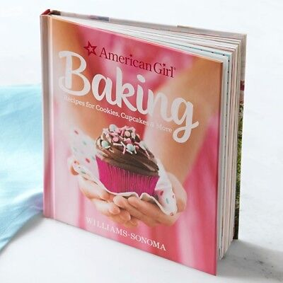 Cookbook for kids American Girl Baking - Fun recipes cupcakes cookies and more