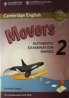 Cambridge English MOVERS 2 for Exams from 2018 Student Book AUTHENTIC PAPERS New