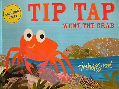 Tip Tap went the crab by Tim Hopgood A counting story picture book