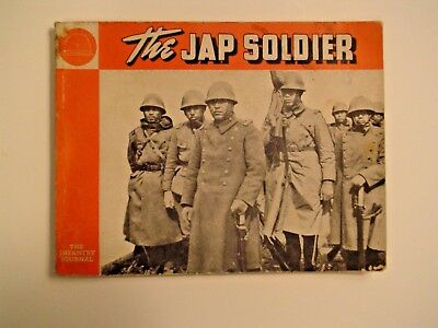 """""""THE JAP(ANESE) SOLDIER"""" 1943 by THE WASHINGTON INFANTRY JOURNAL MANY PHOTOS"""