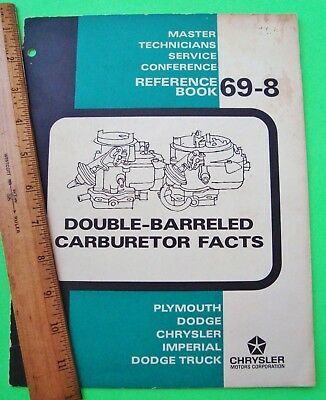 1969 CHRYSLER 2-BARREL CARBURETOR TECHNICIAN BOOK Dodge PLYMOUTH Truck IMPERIAL