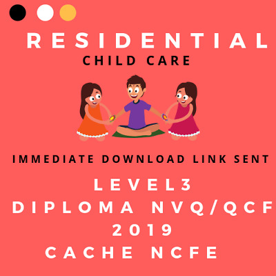 Residential Childcare Answers Level 3 Diploma - NVQ QCF 2018 answers  per unit