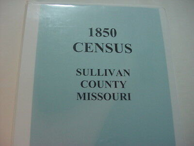 1850 Census For Sullivan County Missouri Mo. Printed 35 Pages In Binder Milan