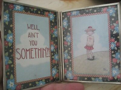 Mary Englebreit Hinged Picture Frame WELL AINT YOU SOMETHIN GIRL Desk PLAQUE