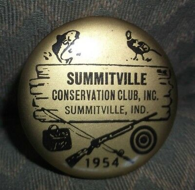 """Vintage 1954 Summitville Indiana """"Conservation Club"""" Pinback Pin Button"""