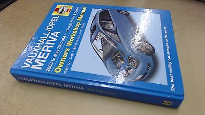 Vauxhall/Opel Meriva Petrol and Diesel Service and Repair Manual: