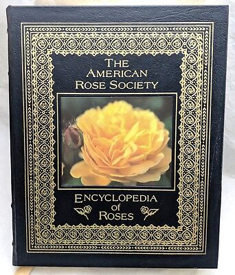 The American Rose Society ENCYCLOPEDIA OF ROSES (Easton Press, 2003) LEATHER