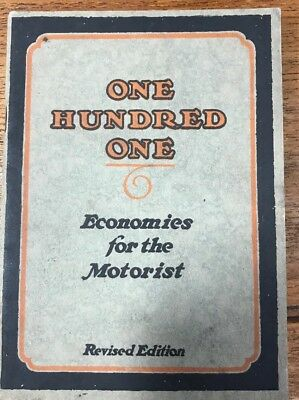 1923 ONE HUNDRED ONE ECONOMICS FOR THE MOTORIST Revised Edition VEEDOL