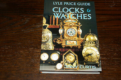 Lyle Price Guide To Clocks And Watches By Tony Curtis