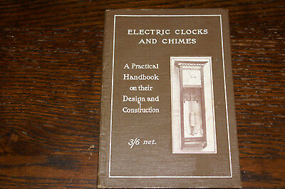 Electric Clocks And Chimes   Practical Handbook On Their Design And Construction