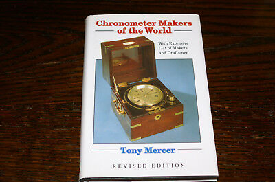 Chronometer Makers Of The World By Tony Mercer Revised Edition