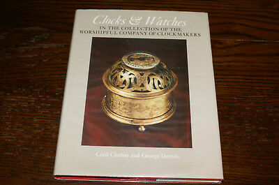 Clocks And Watches  The Collection Of The Worshipful Company Of Clockmakers