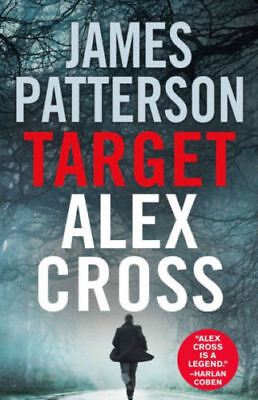 Target: Alex Cross by James Patterson (2018, Hardcover) Large Print
