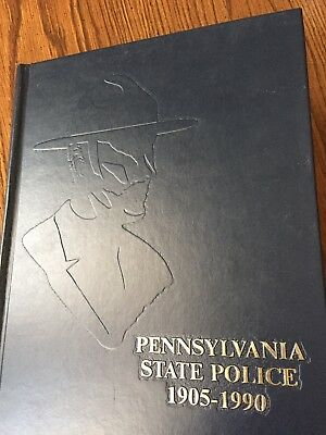 Pa State Police 1905-1990 Collectors Yearbook