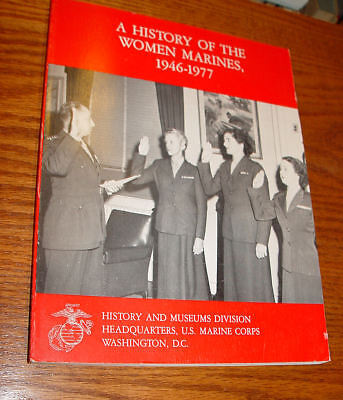 A History of the Women Marines, 1946-1977  –  1986 by USMC, Colonel Mary V. Stre