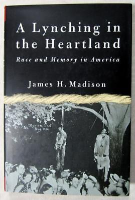 "2001 JAMES H. MADISON – ""A Lynching in the Heartland"" – 1930 Marion, Indiana"