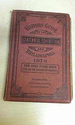 Visitors Guide to the Centennial Exhibition and Philadelphia 1876