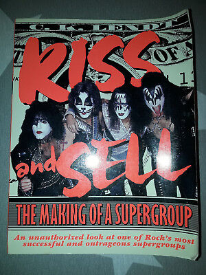 Kiss and Sell: The Making of a Supergroup. First printing 1997