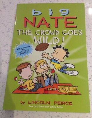 Big Nate The Crowd Goes Wild! Book By Lincoln Peirce With Poster