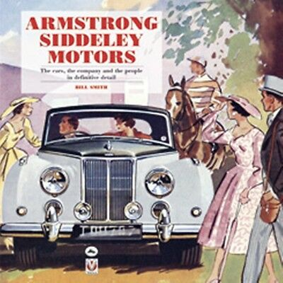 Armstrong Siddeley Motors The cars the company and the people in definitive deta