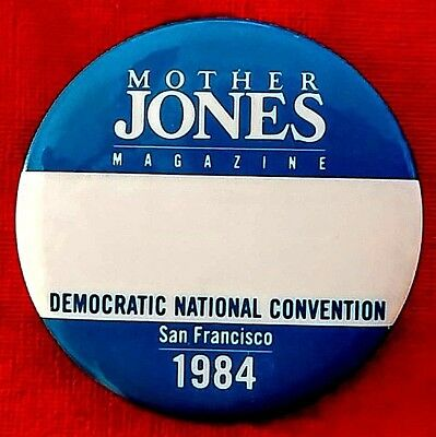 MOTHER JONES MAGAZINE - 1984 Democratic National Convention Official I.D. Button