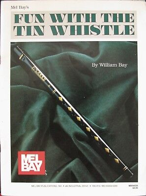 Mel Bay's Fun With The Tin Whistle - Method & Song Book For D Tin Whistle