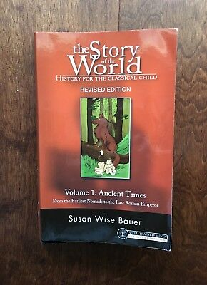 Story of the World-Ancient Times Vol 1-Earliest Nomads to the Last Roman Emperor