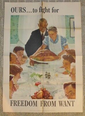 Original WWII Poster Norman Rockwell OURS... to fight for FREEDOM FROM WANT