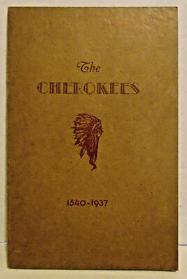 1937? The Cherokees, 1540-1937, Nary Newman Fitzgerald, 34 Pages