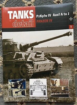 Tanks In Detail No.1: Panzer IV - Jonathan Forty  PzKpfw IV Ausf A to J