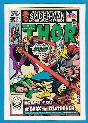 Mighty Thor #314_December 1981_Fine/very Fine_Drax The Destroyer_Bronze Age Uk!