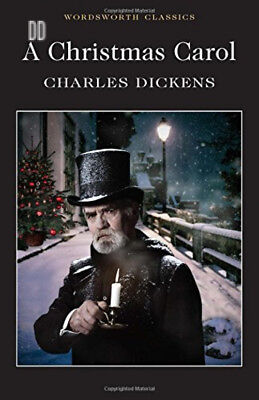 A Christmas Carol (Wordsworth Classics) Paperback – 15 Jan 2018