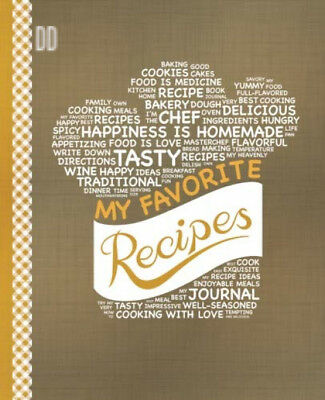 My Favorite Recipes: Blank Recipe Book to Write In: Collect the Recipes You...