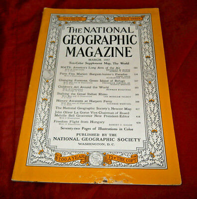 THE NATIONAL GEOGRAPHIC MAGAZINE. March 1957. Fully Illustrated. No Map.