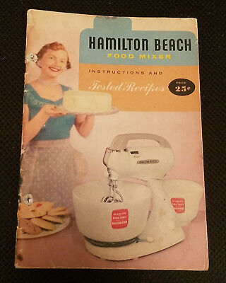 Vintage Hamilton Beach Model H Food Mixer Instructions & Tested Recipes Booklet