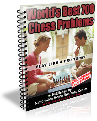 World's Best 700 Chess Problems Pdf Ebook Free Shipping Resale Rights